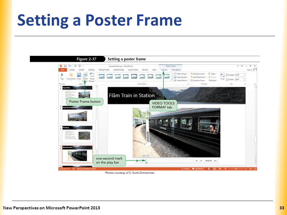 Setting a Poster Frame New Perspectives on Microsoft PowerPoint 2013