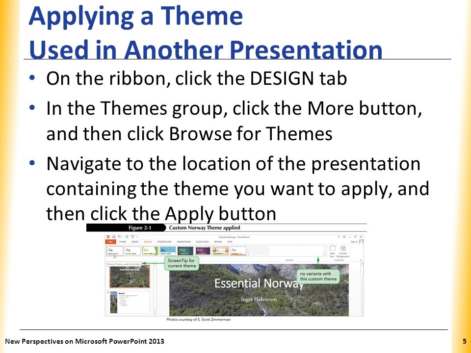Applying a Theme Used in Another Presentation