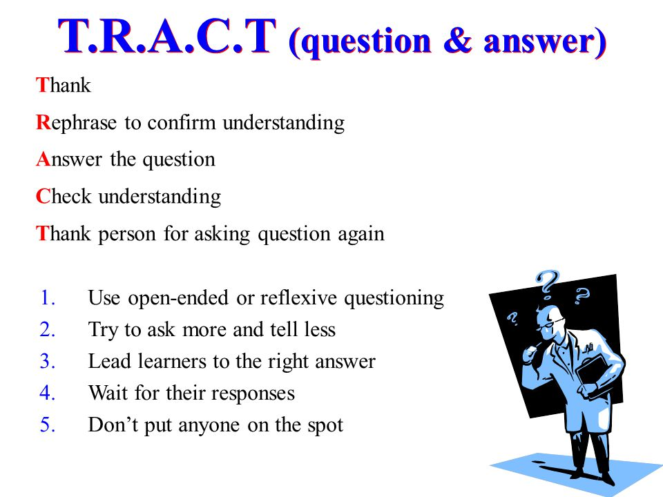 T.R.A.C.T (question & answer)