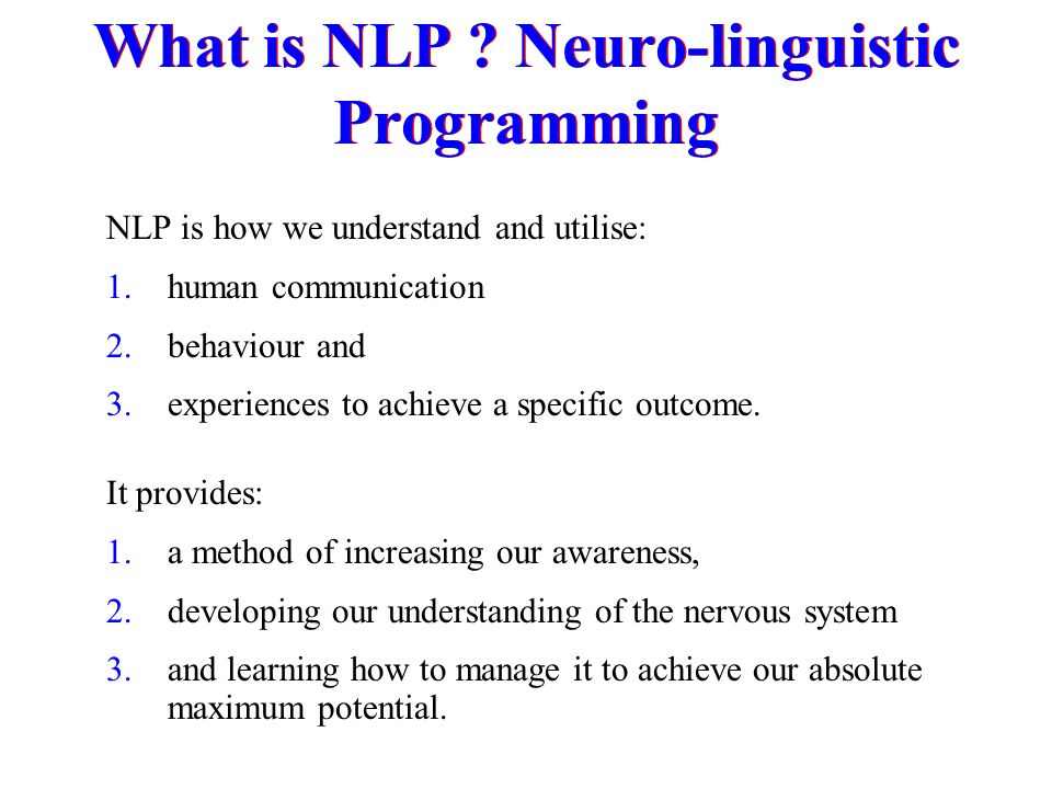 What is NLP Neuro-linguistic Programming