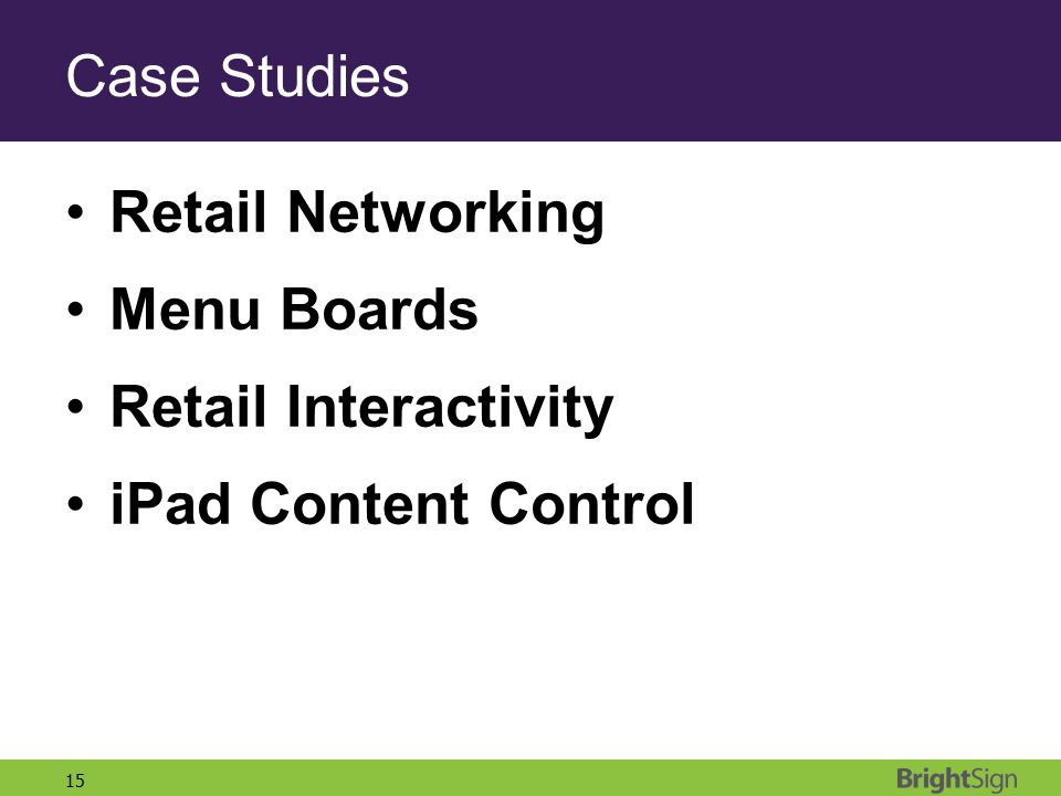 Case Studies Retail Networking Menu Boards Retail Interactivity iPad Content Control