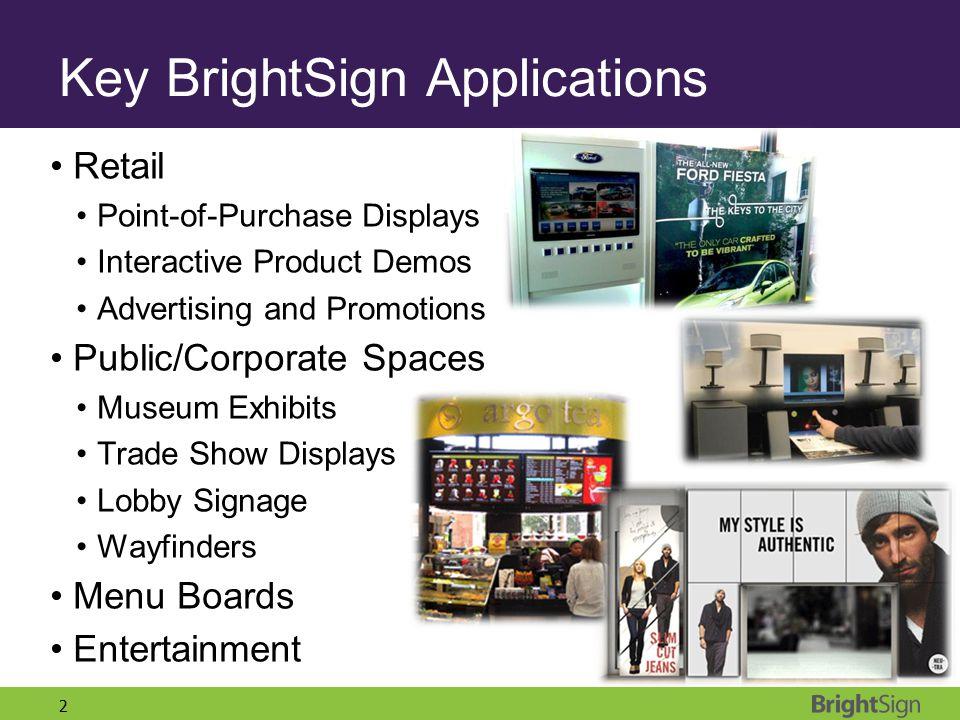 Key BrightSign Applications
