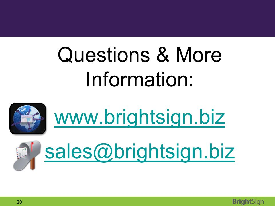 Questions & More Information:
