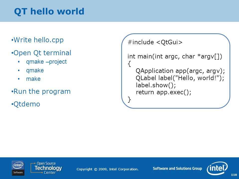 QT hello world Write hello.cpp Open Qt terminal Run the program Qtdemo