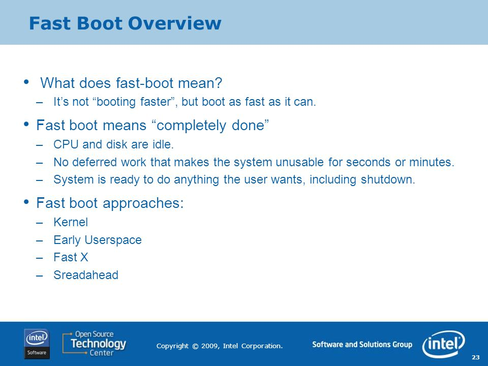 Fast Boot Overview What does fast-boot mean