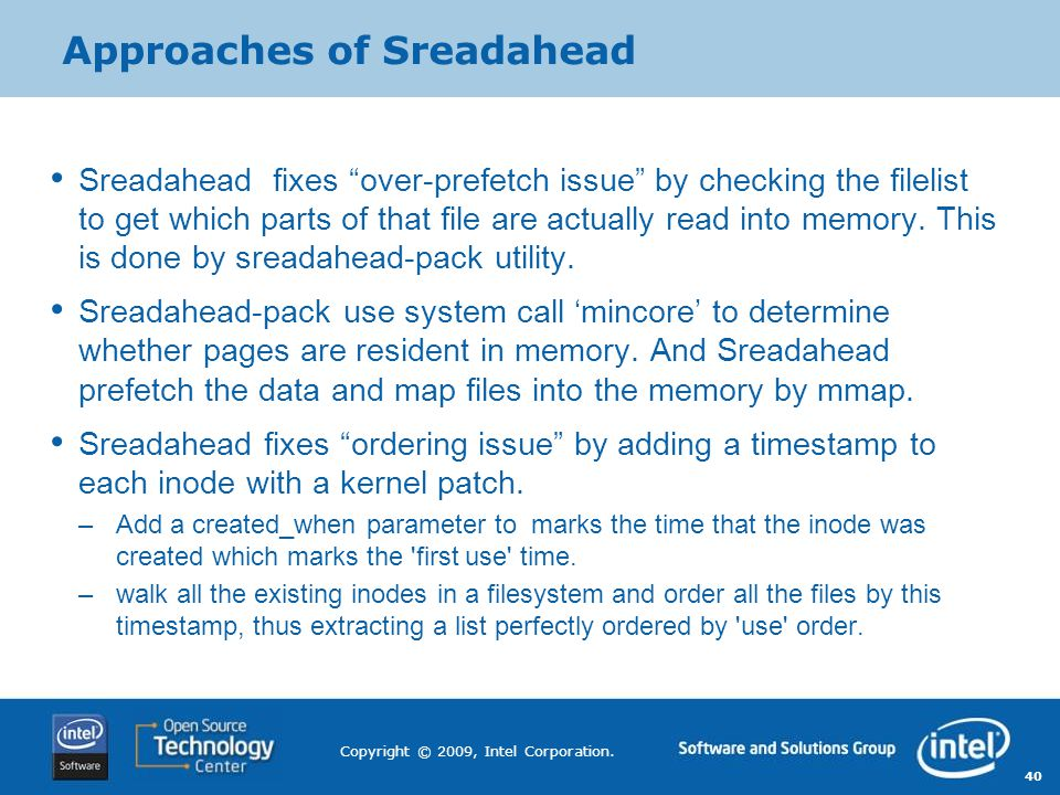 Approaches of Sreadahead