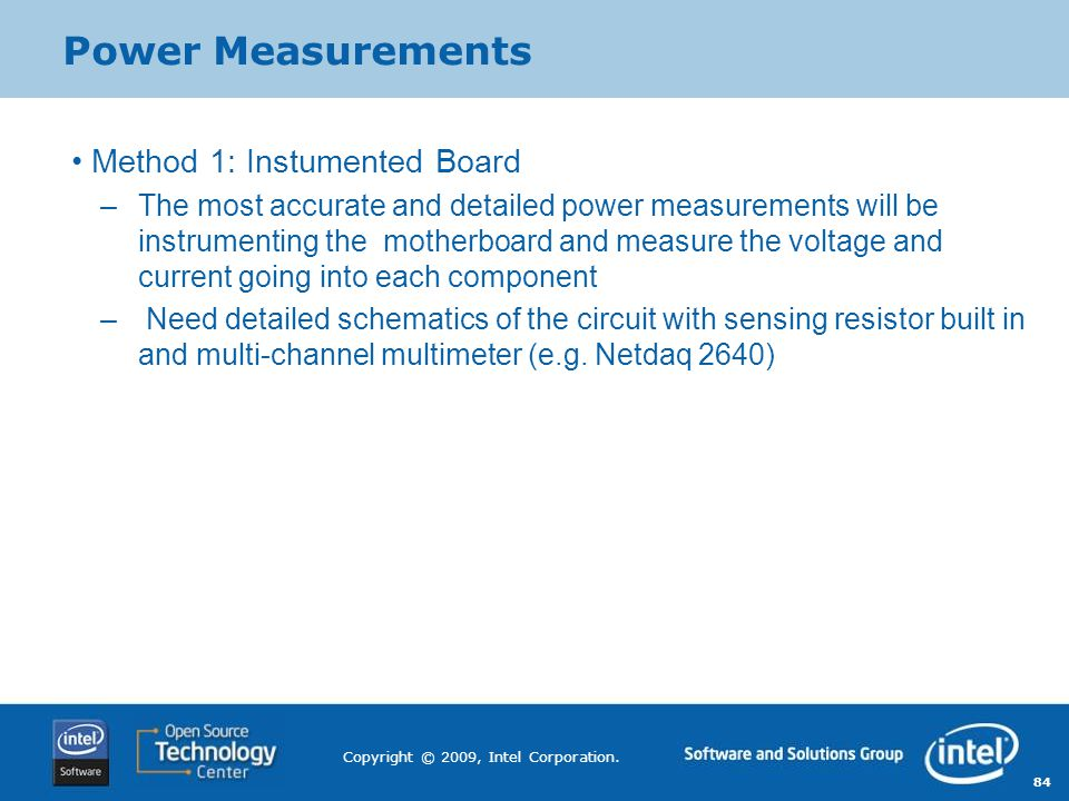 Power Measurements Method 1: Instumented Board