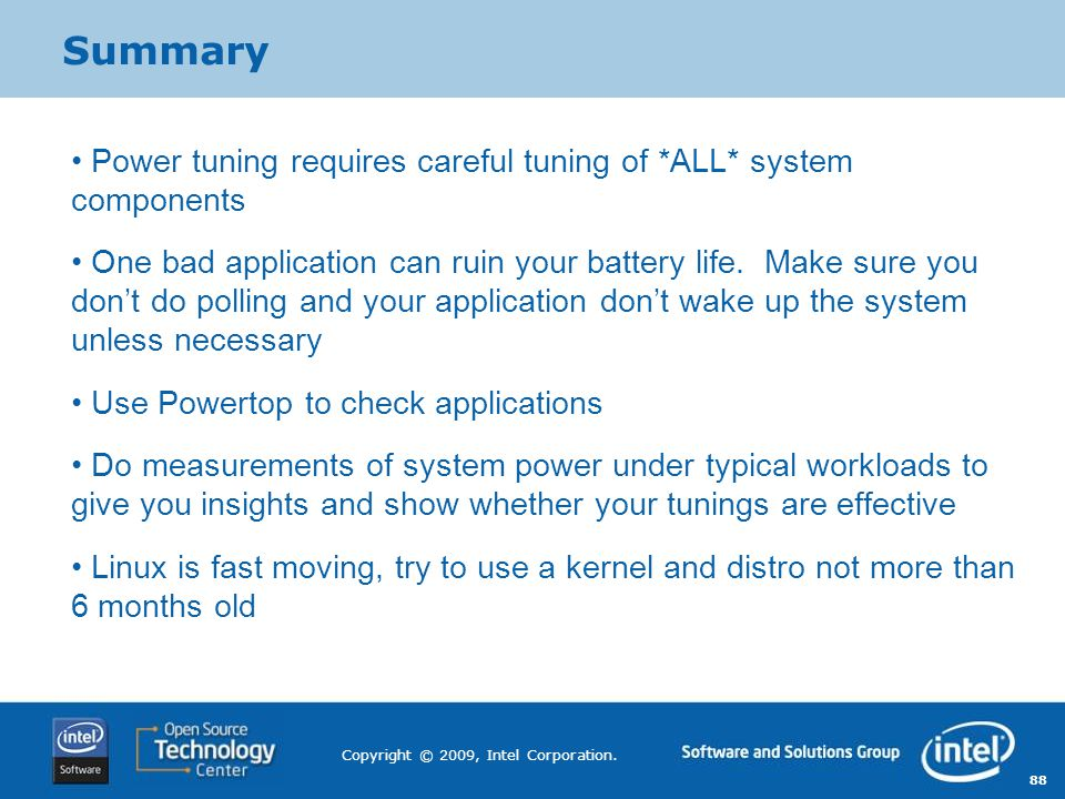 Summary Power tuning requires careful tuning of *ALL* system components.