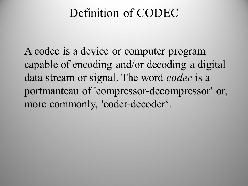 Definition of CODEC