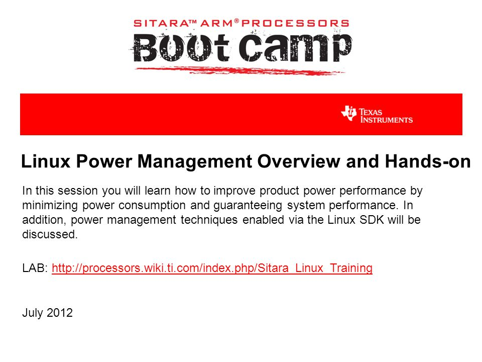 Linux Power Management Overview and Hands-on