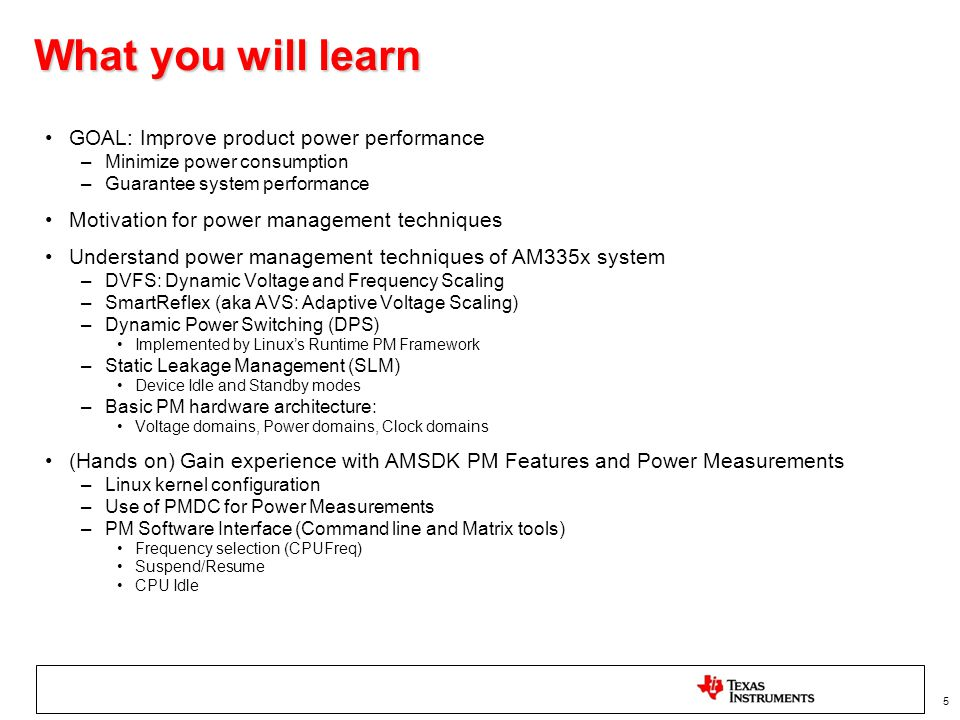 What you will learn GOAL: Improve product power performance