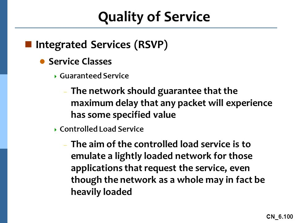 Quality of Service Integrated Services (RSVP) Service Classes