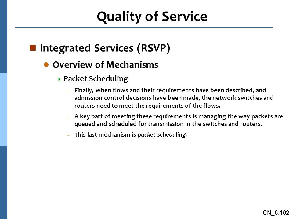 Quality of Service Integrated Services (RSVP) Overview of Mechanisms