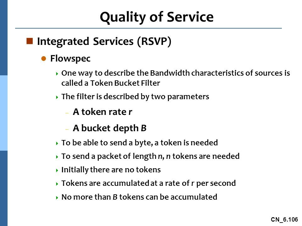 Quality of Service Integrated Services (RSVP) Flowspec A token rate r
