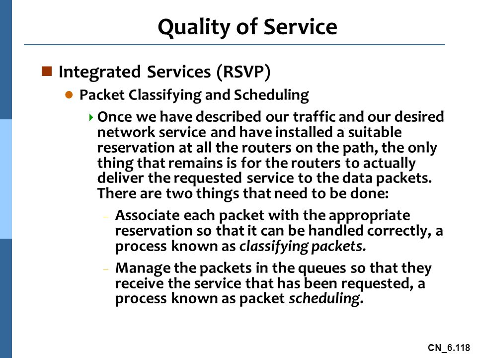 Quality of Service Integrated Services (RSVP)