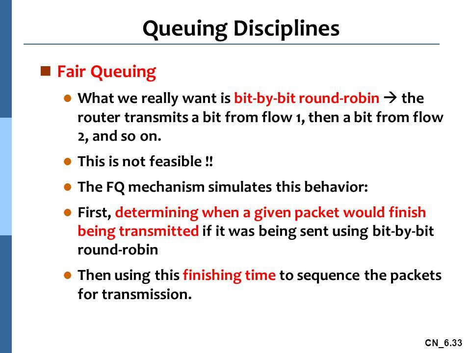 Queuing Disciplines Fair Queuing
