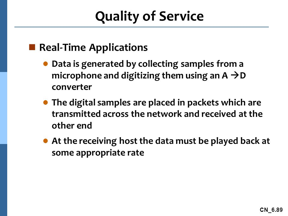 Quality of Service Real-Time Applications