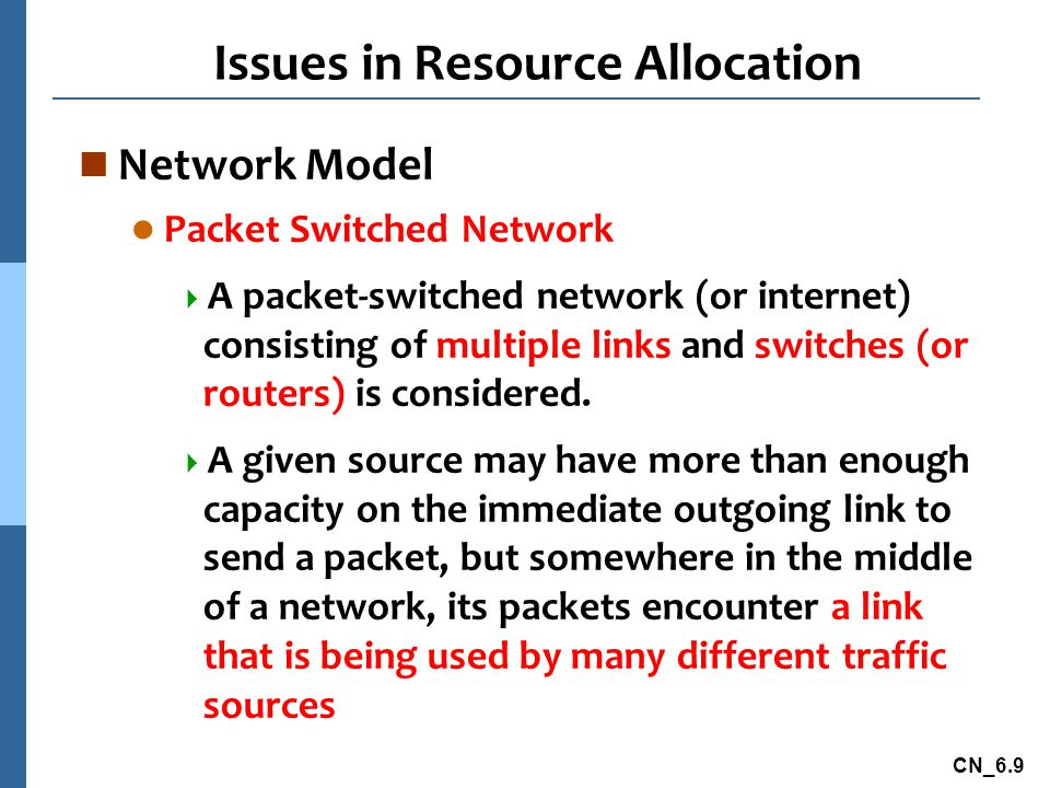 Issues in Resource Allocation