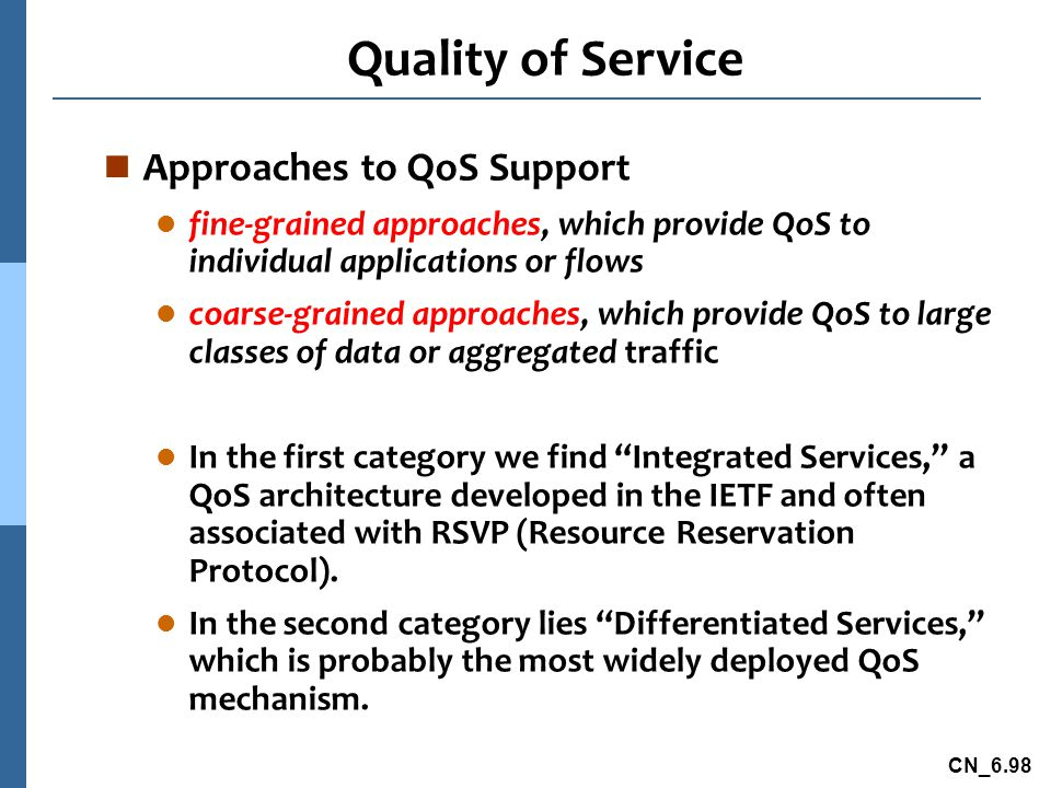 Quality of Service Approaches to QoS Support