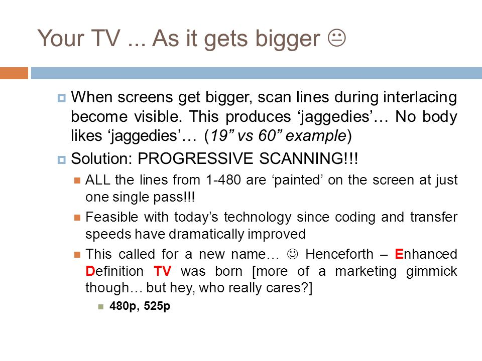 Your TV ... As it gets bigger 