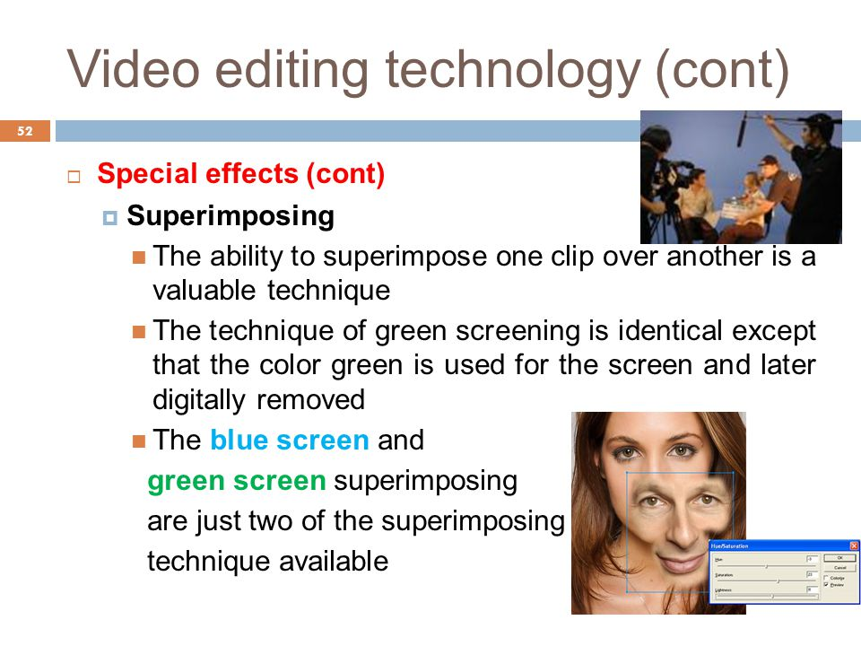 Video editing technology (cont)