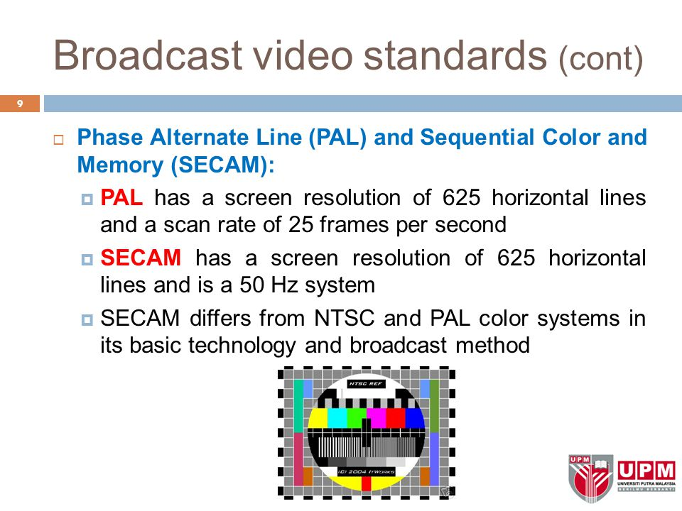 Broadcast video standards (cont)