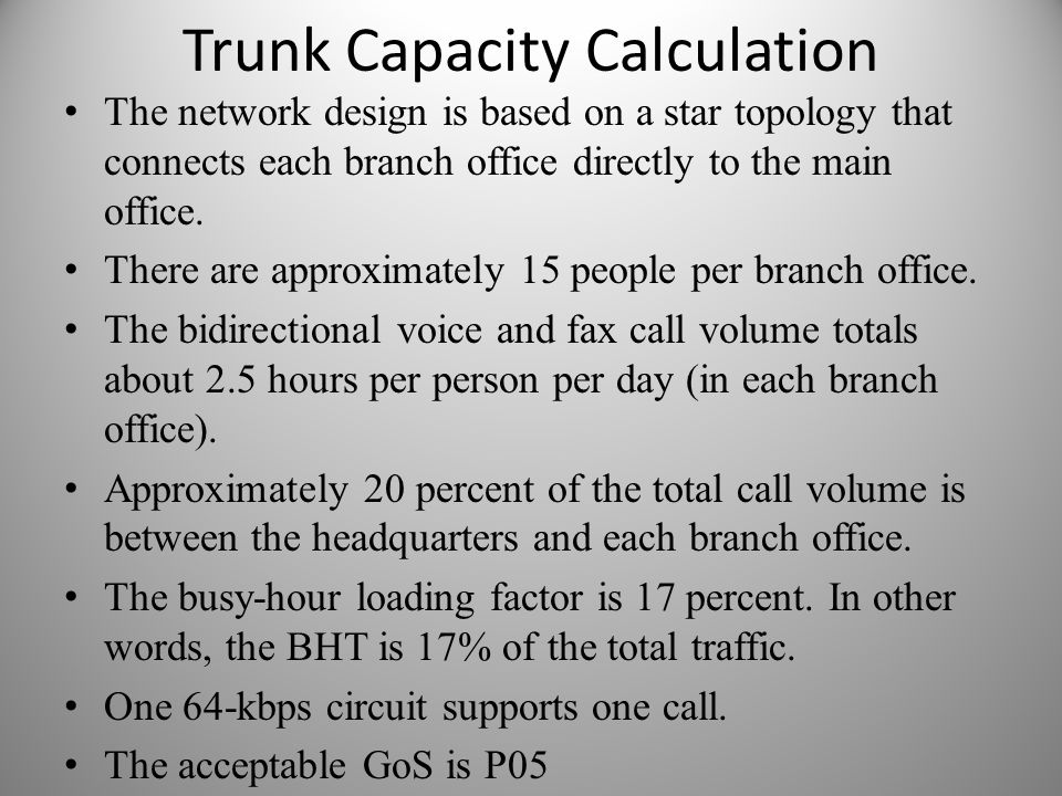Trunk Capacity Calculation