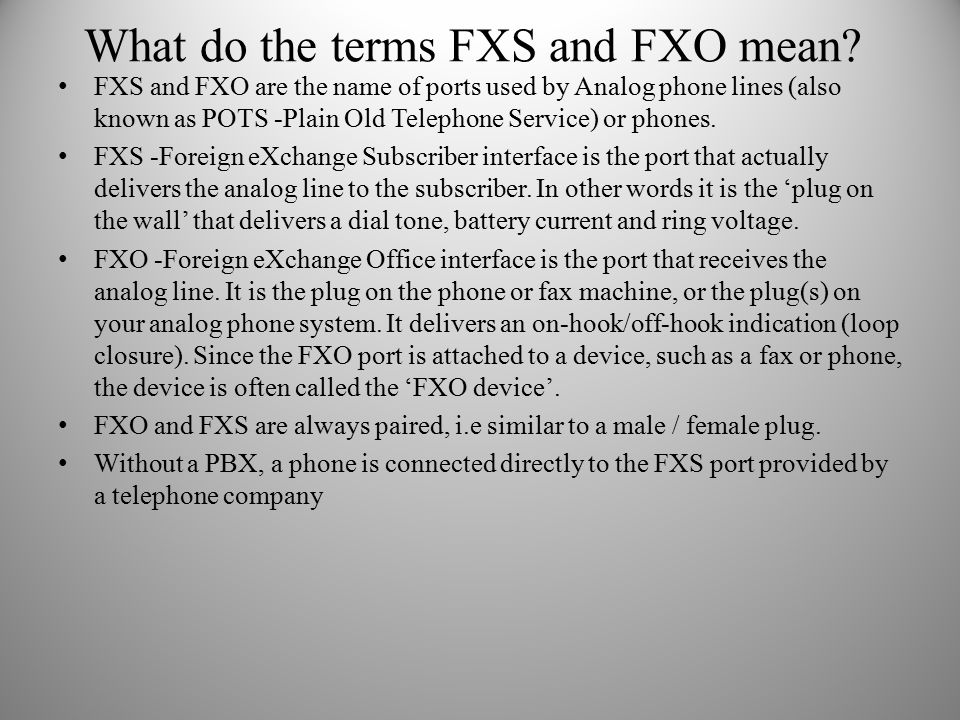 What do the terms FXS and FXO mean