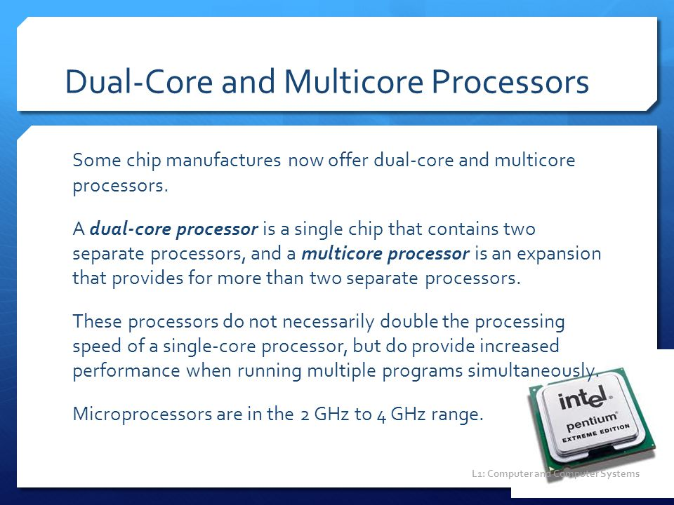 Dual-Core and Multicore Processors