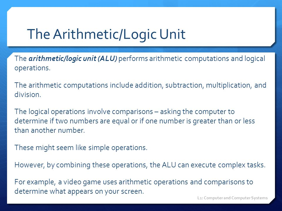 The Arithmetic/Logic Unit