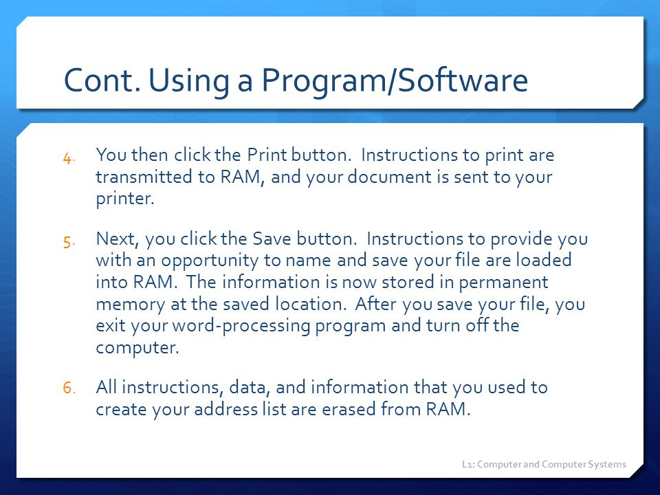 Cont. Using a Program/Software