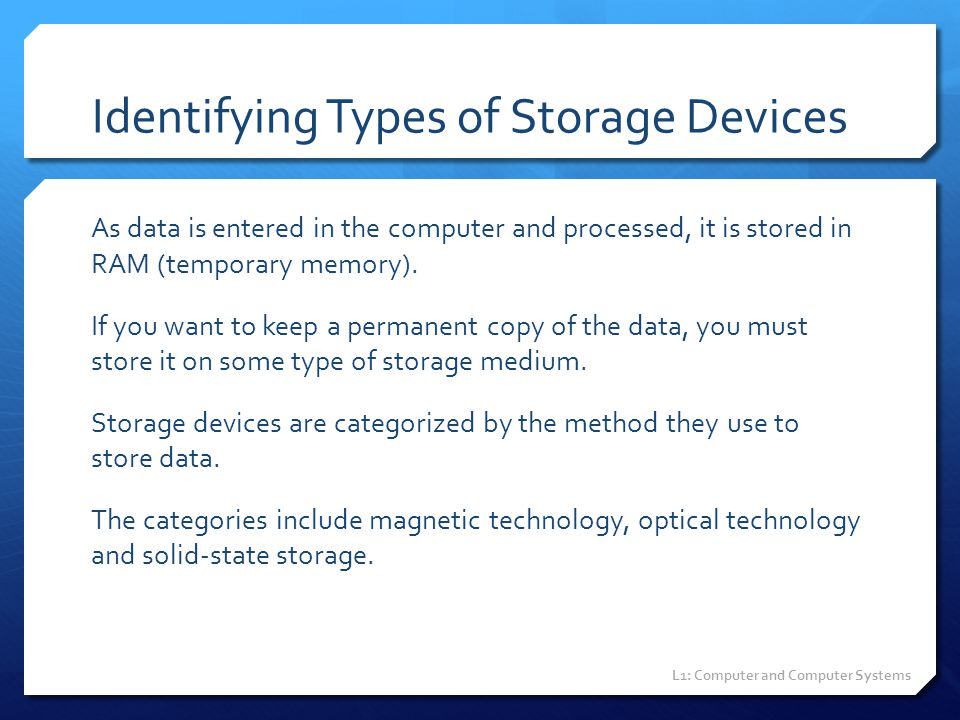 Identifying Types of Storage Devices