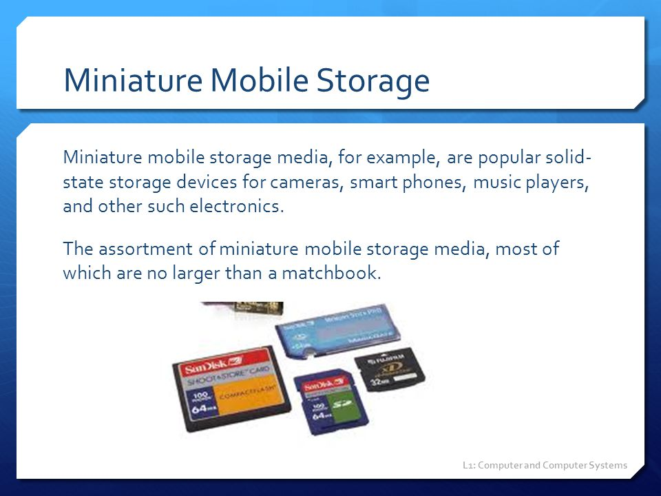 Miniature Mobile Storage