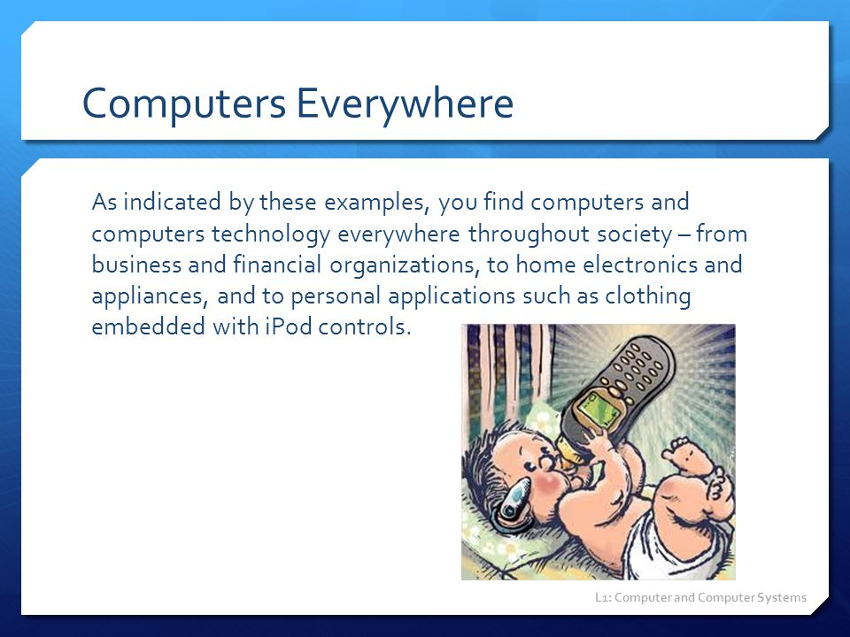 Computers Everywhere