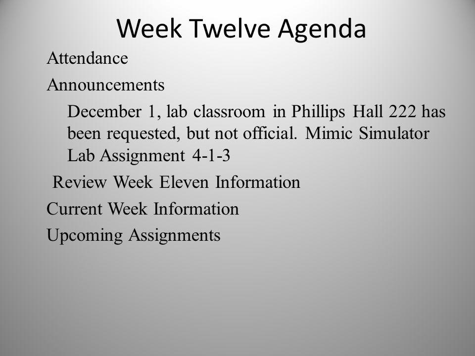 Week Twelve Agenda
