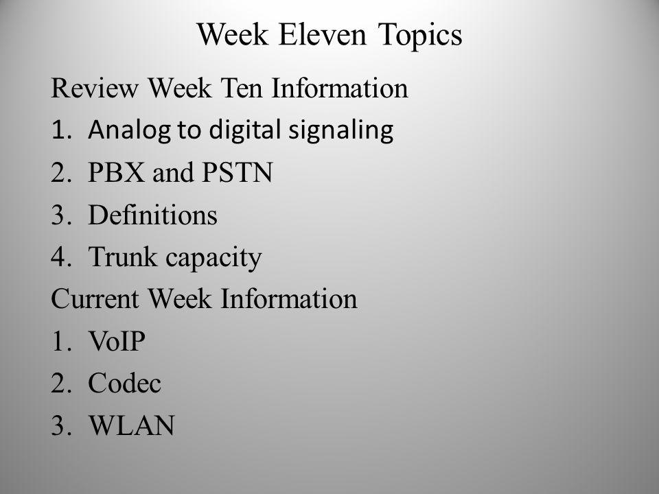 Week Eleven Topics Review Week Ten Information