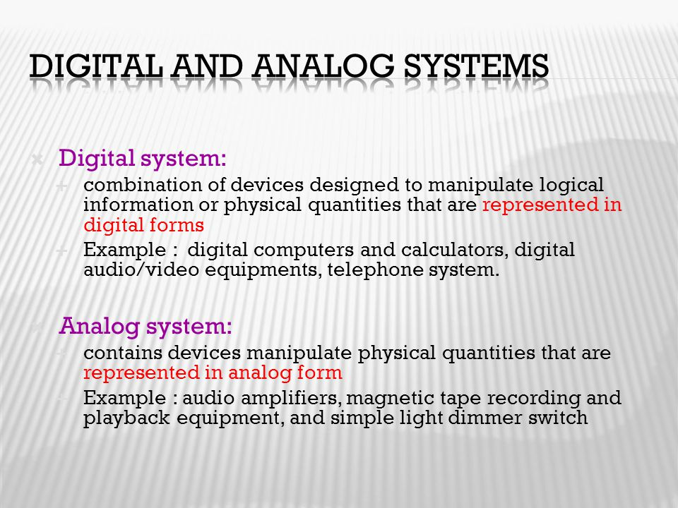 Digital and analog systems