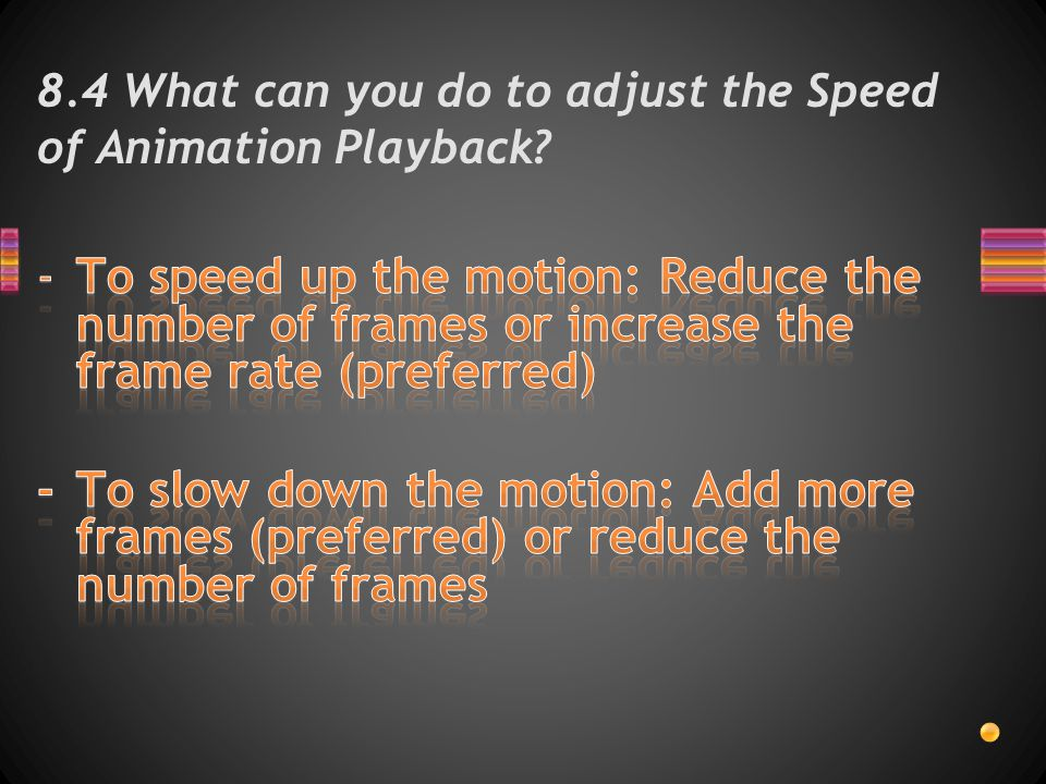 8.4 What can you do to adjust the Speed of Animation Playback