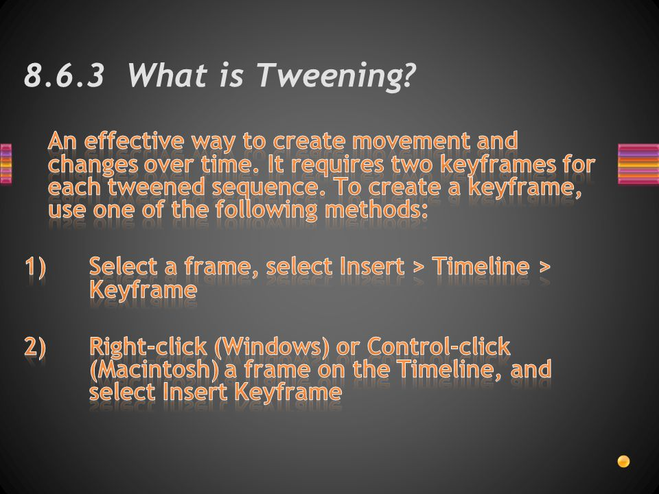 8.6.3 What is Tweening