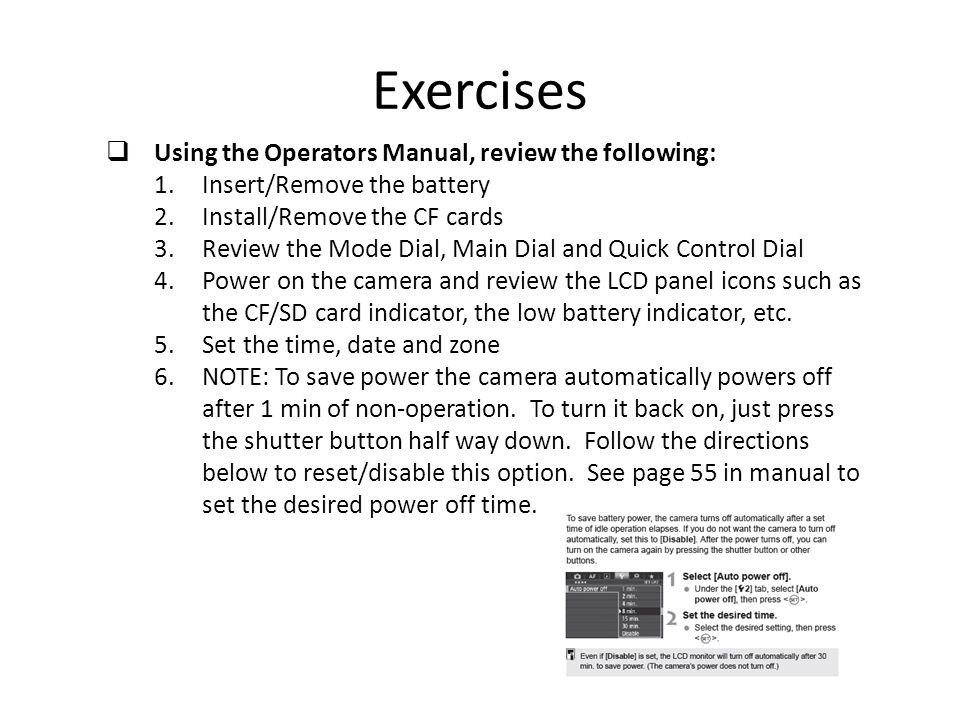 Exercises Using the Operators Manual, review the following:
