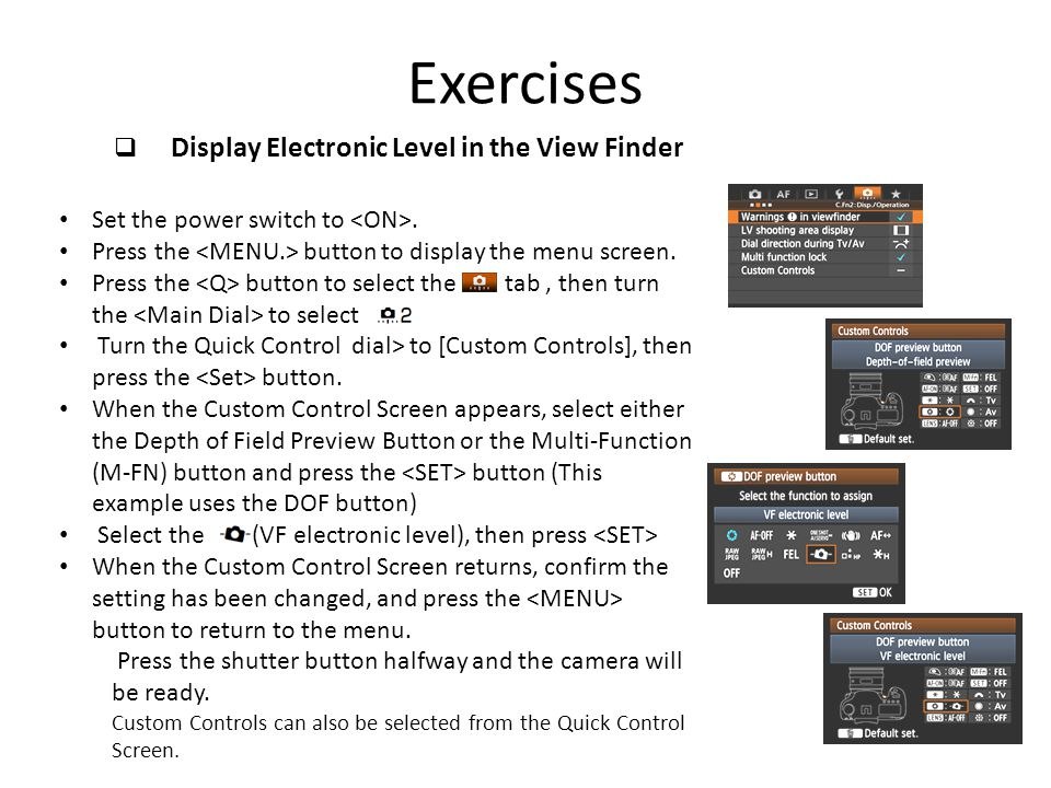 Exercises Display Electronic Level in the View Finder