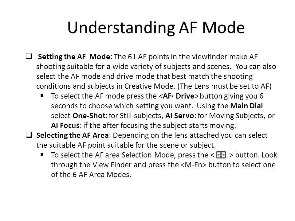 Understanding AF Mode