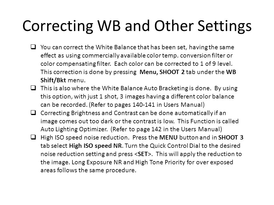 Correcting WB and Other Settings
