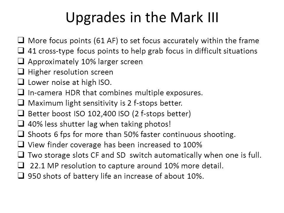 Upgrades in the Mark III