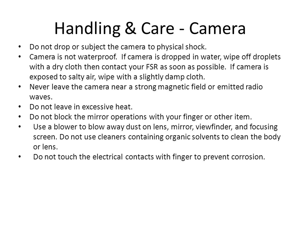 Handling & Care - Camera