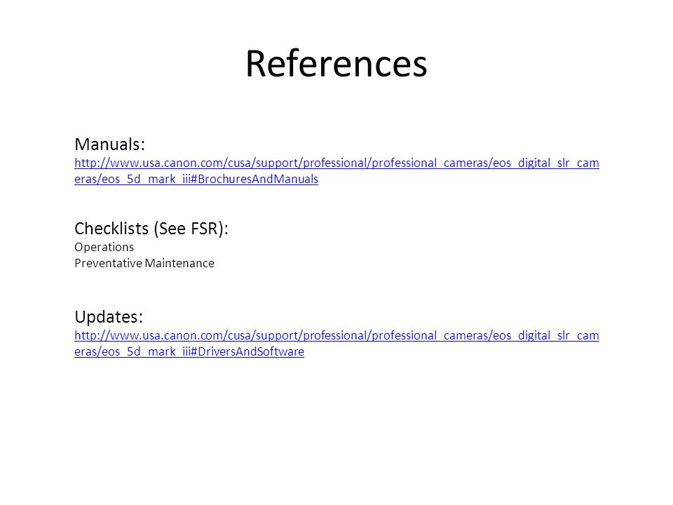 References Manuals: Checklists (See FSR): Updates: