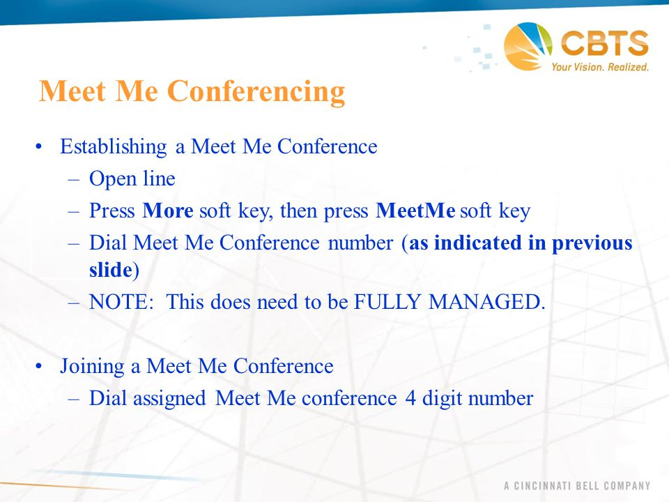 Meet Me Conferencing Establishing a Meet Me Conference Open line