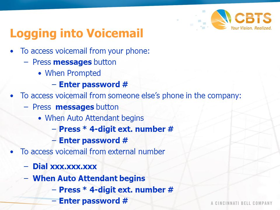 Logging into Voicemail