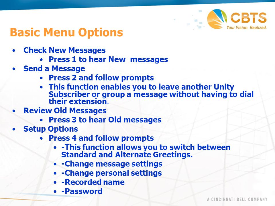 Basic Menu Options Check New Messages Press 1 to hear New messages