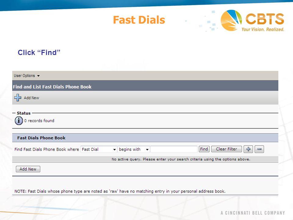 Fast Dials Click Find
